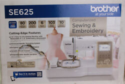 Brother SE625 Combination Computerized Sewing Machine ad 4x4 Embroidery Machine