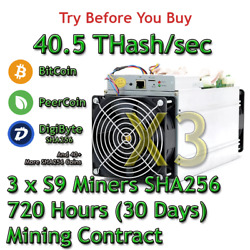 3 x Bitmain Antminer S9 40.5 THashsec Guaranteed 30 Days Mining Contract SHA256