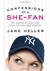 CONFESSIONS OF A SHE-FAN: COURSE OF TRUE LOVE WITH NEW YORK By Jane Heller Mint