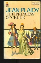 PRINCESS OF CELLE (GEORGIAN SAGA) By Jean Plaidy *Excellent Condition*