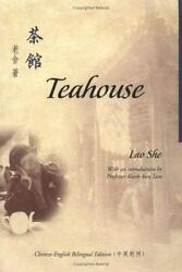 Teahouse (Bilingual Series in Modern Chinese Literature) Lao She9629961253 B