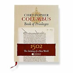 CHRISTOPHER COLUMBUS BOOK OF PRIVILEGES: CLAIMING OF A NEW WORLD By Daniel NEW