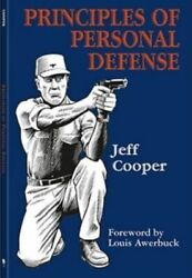 Principles of Personal Defense-Jeff Cooper-2006-Paperback-New-Mint-Free Shipping