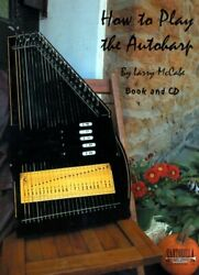 HOW TO PLAY AUTOHARP INSTRUCTION BOOK AND CD By Larry Mccabe **BRAND NEW**