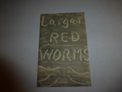 PRODUCTION AND SALE OF LARGER RED WORMS By George Holwager PB 1952 B210 $21.98