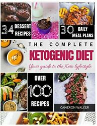 KETOGENIC DIET: KETO FOR BEGINNERS GUIDE KETO 30 DAYS MEAL PLAN By Cameron NEW
