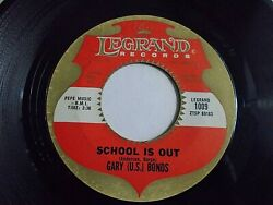 Gary US Bonds School Is Out  One Million Tears 45 1961 Legrand Vinyl Record