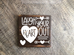 Laugh your heart out wood hanging sign rustic home decore cottage gift $6.95