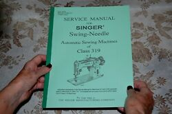 Service Manual Plus Special Addendum for Singer 319 319k 319w Sewing Machines $19.79