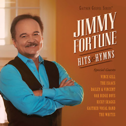 Jimmy Fortune • Hits & Hymns CD 2015 Gaither Music Group •• NEW •• $10.77
