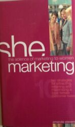 SHE MARKETING..SCIENCE OF MARKETING TO WOMEN..HARDCOVER By Amanda Stevens *VG+*
