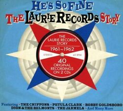 The Laurie Records Story 1961-1962: He's So Fine: 40 Original Recordings (2-CD)
