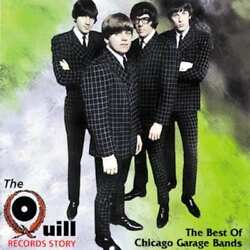 Best of Chicago Garage Bands: The Quill Records Story NEW CD