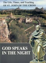 GOD SPEAKS IN NIGHT: LIFE TIMES AND TEACHING OF ST. JOHN OF By Silvano VG