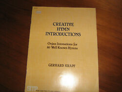 Creative Hymn Introductions ORGAN Intonations for 80 Well-Known Hymns Krapf