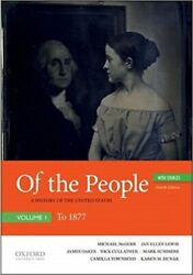 Of the People : A History of the United States with Sources: to 1877 Paperba...