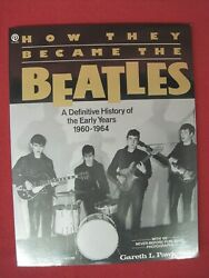 How They Became The Beatles - Softcover Book by Gareth Pawlowski
