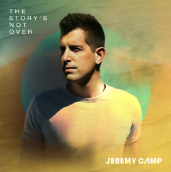Jeremy Camp • The Story's Not Over CD 2019 Stolen Pride Records •• NEW ••