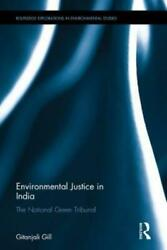 Routledge Explorations in Environmental Studies: Environmental Justice in... $199.79
