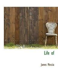 Life Of by James Meccia 2009 Hardcover $28.68