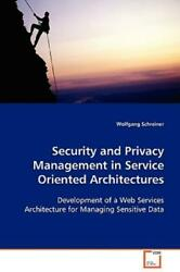 Security and Privacy Management in Service OrientedArchitectures :... $115.07
