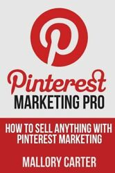 Pinterest Marketing Pro: How To Sell Anything With Pinterest Marketing $8.63