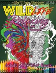 The Zen Book of Wild Life Adult Coloring Book : Relaxing Wild Life and Wild...