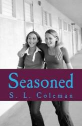 Seasoned : Welcome by S. Coleman 2014 Paperback $9.49