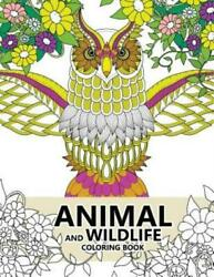 Animal and Wildlife Coloring Book : Animals and Magic Dream Design (Adults...