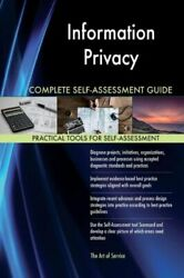 Information Privacy Complete Self-Assessment Guide by Gerardus Blokdyk (2017...