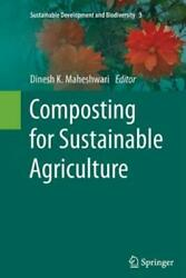 Composting For Sustainable Agriculture $161.74