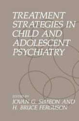 Treatment Strategies in Child and Adolescent Psychiatry (2013 Paperback) $104.00