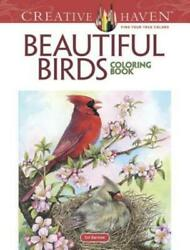 Adult Coloring: Creative Haven Beautiful Birds Coloring Book by Dot Barlowe... $6.93