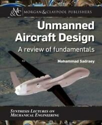 Unmanned Aircraft Design: A Review Of Fundamentals $84.63