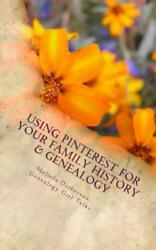Using Pinterest For Your Family History amp; Genealogy $10.19