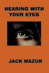 Hearing With Your Eyes $16.74