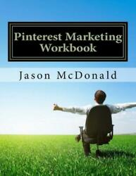 Pinterest Marketing Workbook: How To Use Pinterest For Business $8.63