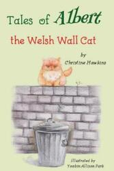 Tales Of Albert: The Welsh Wall Cat $13.18