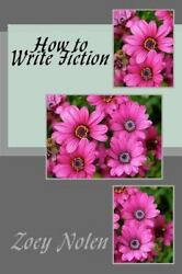 How to Write Fiction by Tim Conley (2013 Paperback) $10.46