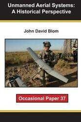 Unmanned Aerial Systems: A Historical Perspective $20.23