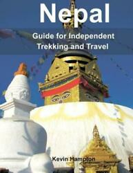 Nepal: Guide To Independent Trekking And Travel $12.12