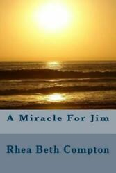 A Miracle For Jim $16.79