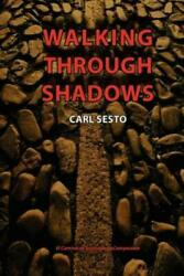 Walking Through Shadows: El Camino De Santiago De Compostela $16.67