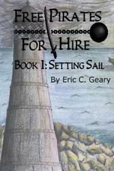 Free Pirates For Hire: Setting Sail $14.23