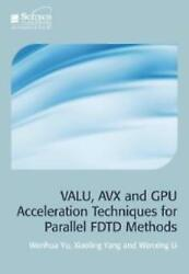 Valu Avx And Gpu Acceleration Techniques For Parallel Fdtd Methods $97.18