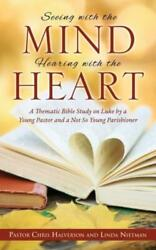 Seeing With The Mind Hearing With The Heart $14.97