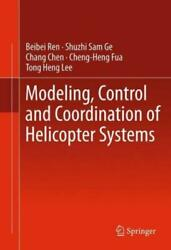 Modeling Control And Coordination Of Helicopter Systems $158.09