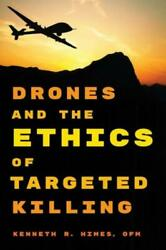Drones And The Ethics Of Targeted Killing $98.12