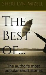 The Best Of... by Sheri Mizell 2013 Paperback $14.76