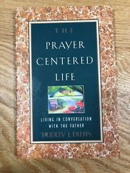 The Prayer-Centered Life by Dudley J. Delffs 1997 Paperback $5.60